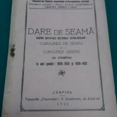 DARE DE SEAMĂ ASUPRA ACTIVITĂȚII CULTURALE ȘI EXTRAȘCOLARE DIN CÂMPINA 1929-1930 - Carte veche