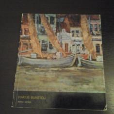 Marius Bunescu de Petre Oprea - Meridiane, 1971, 40 pag si reproduceri - Album Pictura
