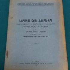 DARE DE SEAMĂ ASUPRA ACTIVITĂȚII CULTURALE ȘI EXTRAȘCOLARE DIN CÂMPINA 1925-1926 - Carte veche
