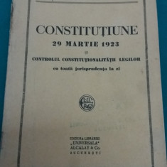 CONSTITUȚIUNE 29 MARTIE 1923 ȘI CONTROLUL CONSTITUȚIONALITĂȚII LEGILOR - Carte veche