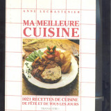 Mancaruri - Mes meilleurs cuisine,  - chef ANNA LECHASTENIER -