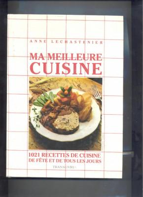 Mancaruri - Mes meilleurs cuisine, - chef ANNA LECHASTENIER - foto