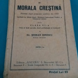 MANUAL DE MORALA CREȘTINĂ PENTRU CLASA A VI-A/ ȘERBAN IONESCU/1929 - Carti Crestinism