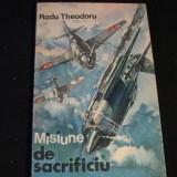 MISIUNE DE SACRIFICIU-RADU THEODORU-237 PG- - Roman