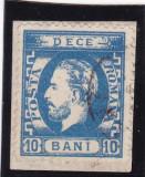 ROMANIA 1871 LP 36  CAROL I CU  BARBA  VAL.10  BANI/FRAGMENT POINCON L. PASCANU, Stampilat