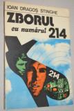 Zborul cu numarul 214 - Ioan Dragos Stinghe