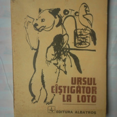 (C351) DUMITRU MURESAN SI VICTOR IANCU - URSUL CASTIGATOR LA LOTO