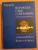 Terapia Bolnavului Critic Coronarian -  C. Luca, L. P. Petrescu, Alta editura