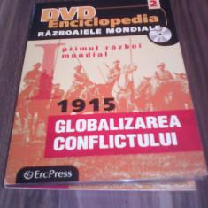 DVD ENCICLOPEDIA RAZBOAIELE MONDIALE VOL 2 -1915 GLOBALIZAREA CONFLICTULUI, Romana