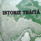 Constantin Ion, Istorie trăită