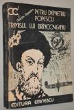 Pentru Demetru Popescu trimisul lui Brancoveanu