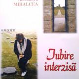 """Monica Berger, Alexandru Mihalcea, """"Iubire interzisă"""""""