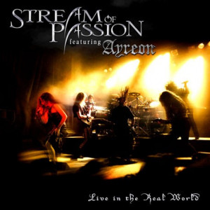 STREAM OF PASSSION with AYREON - LIVE IN THE REAL WORLD, 2006, 2xCD