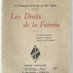 L.Rigaud / Drepturile femeii : publice - private - politice ed.1927 (in franceza