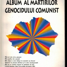 Album al martirilor genocidului comunist - Cicerone Ionitoiu - Istorie