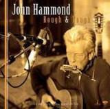 JOHN HAMMOND - ROUGH & TOUGH, 2009
