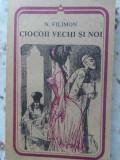Ciocoiii Vechi Si Noi - Nicolae Filimon ,406464
