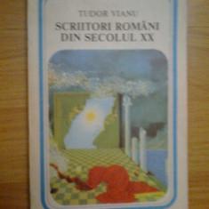 d3 Scriitori Romani Din Secolul Xx - Tudor Vianu