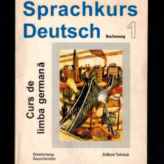 Sprachkurs deutsch, curs de limba germana vol 1 - Haussermann, Dietrich, Gunther - Curs Limba Germana