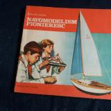ZELEA CRANTEA - NAVOMODELISM PIONIERESC