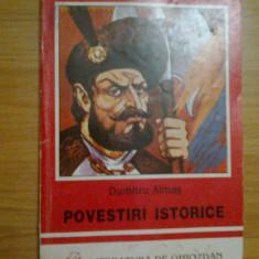 B1a Dumitru Almas - Povestiri Istorice - Carte de povesti