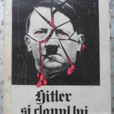 Hitler Si Clanul Lui - Marian Podkowinski, 406490 - Istorie