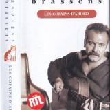 Caseta audio: Georges Brassens - Les copains d'abord ( 1989 - originala ) - Muzica soundtrack, Casete audio