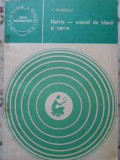 Nutria - Animal De Blana Si Carne - I. Petrescu ,406634