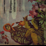 O carapace calatoare, poezii copii - Gabriel Cheroiu - Carte de povesti