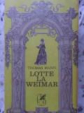 Lotte La Weimar - Thomas Mann ,406684