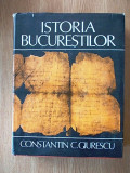 ISTORIA BUCURESTILOR- CONSTANTIN GIURESCU- cartonata/supracoperta-editia a II-a