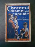 VICTOR EFTIMIU - CANTECUL MAMEI SI AL COPIILOR  {editie veche}
