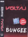 Caseta audio: Voltaj - Bungee ( 2001 - originala, stare foarte buna )