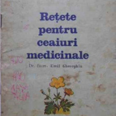 Retete Pentru Ceaiuri Medicinale - Emil Gheorghiu, 406653 - Carte Medicina alternativa