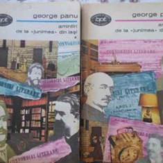 Amintiri De La Junimea Din Iasi Vol.1-2 - George Panu, 406626 - Biografie