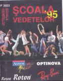 Caseta audio: Scoala vedetelor - '95 ( 1995 - originala, stare buna )