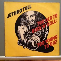 Jethro Tull - Too Old To Rock'n'Roll:Too....(1976/Chrysalis/RFG) - Vinil/Analog/ - Muzica Rock emi records