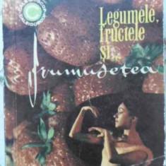 Legumele, Fructele Si Frumusetea - Mariana Ionescu, 406549 - Carte Medicina alternativa