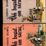 Om bogat, om sarac - Irwin Shaw, vol 1, 2 - Roman