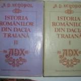 A.d. xenopol istoria romanilor vol.1+2, A.D. Xenopol