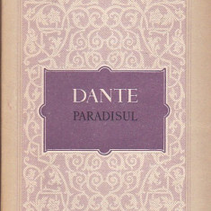 DANTE - PARADISUL ( DIVINA COMEDIE )
