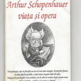 Arthur Schopenhauer viata si opera Ion Petrovici ed. Antet brosata Fr - Filosofie
