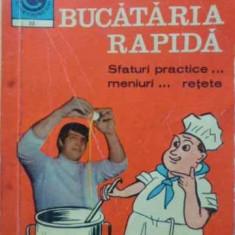 Bucataria Rapida Sfaturi Practice...meniuri... Retete - Olipmia Stefanescu, 406572 - Carte Retete culinare internationale