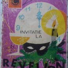 Invitatie La Revelion. 1001 Idei Practice Si Amuzante Pentru - Necunoscut, 406578