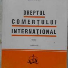 Dreptul Comertului International Tratat Vol.2 - Dragos-alexandru Sitaru, 406596 - Carte Drept penal