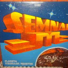 -Y- SEMNAL M - PLANETA VISURILOR NOASTRE DISC VINIL LP - Muzica Rock