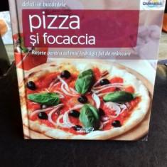 DELICII IN BUCATARIE - PIZZA SI FOCACCIA