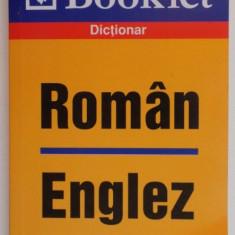 DICTIONAR ROMAN - ENGLEZ de NICOLETA GLAVAN, 2007 - Carte in alte limbi straine
