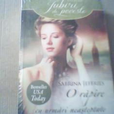 Sabrina Jeffries - O RAPIRE CU URMARI NEASTEPTATE { col.