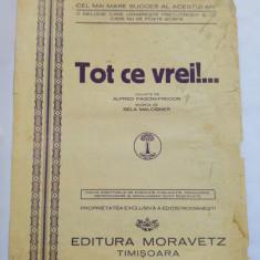 (T) Partitura muzicala vech, 1929 - Tot ce vrei - A Pagoni-Fredon, B Malcsiner